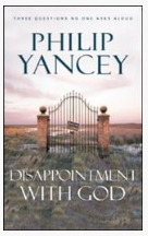yancey - disappointment with God